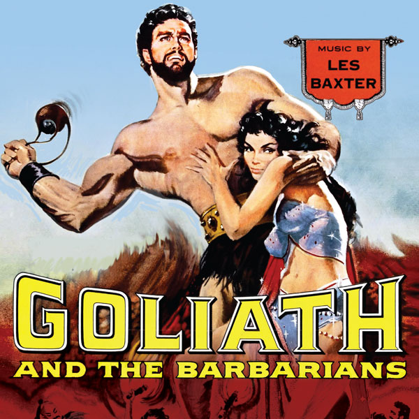 Les Baxter - Biografía - compositor - banda sonora - Goliath and the Barbarians - The Movie Scores