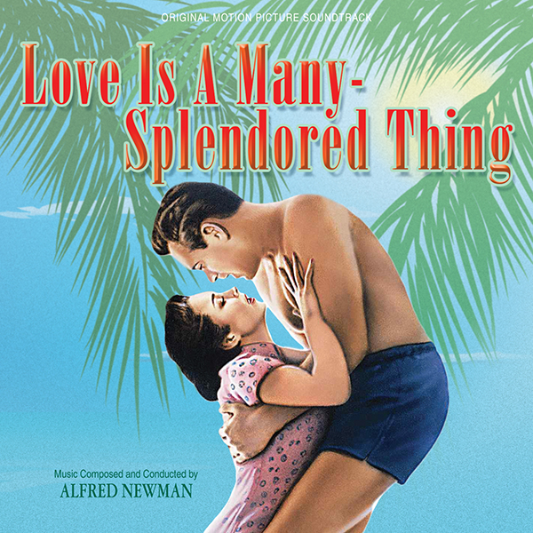Alfred Newman - compositor - banda sonora - Love is a Many Splendored Thing - The Movie Scores