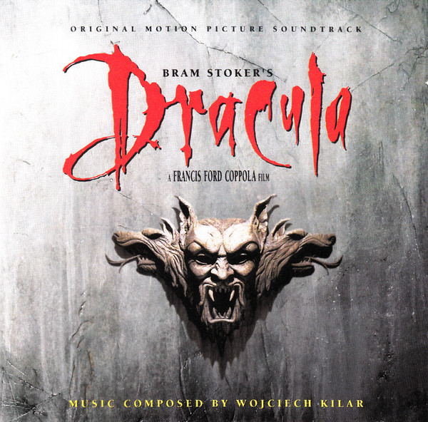 Bram Stoker's Dracula - banda sonora - Wojciech Kilar - Francis Ford Coppola - The Movie Scores